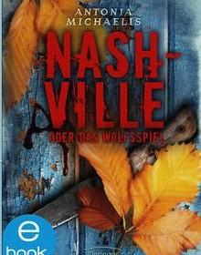 Kostenlose Bücher auf iTunes: Nashville oder das Wolfsspiel heute gratis